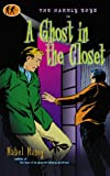 A Ghost in the Closet, Mabel Maney, 1573440957