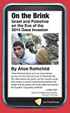 On the Brink: Israel and Palestine on the Eve of the 2014 Gaza Invasion