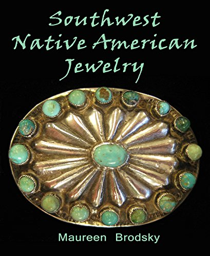 Southwest Native American Jewelry (Field Guide to Jewelry Book 2)
