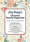 2018 Amy Knapp Christian Family Organizer: August 2017-December 2018
