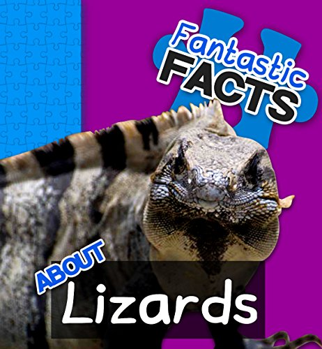 Fantastic Facts About Lizards: Illustrated Fun Learning For Kids by [Merchant, Miles]