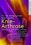 Knie-Arthrose: Vorbeugung - Behandlung - Heilung
