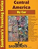 Central America by Car, Mike Nelson, 1878166239