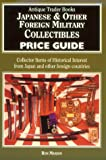 Japanese and Other Foreign Military Collectibles Price Guide, Ron Manion, 0930625439