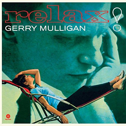 Relax Gerry Mulligan