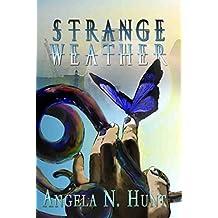 Strange Weather (Curse & Quanta: The Enchanter's Theorem Book 1)