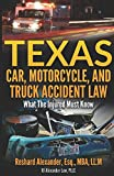 Texas Car, Motorcycle, and Truck Accident Law