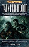 Tainted Blood, Nathan Long, 1844163717
