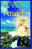 img - for The Eye of an Angel book / textbook / text book