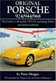 img - for Original Porsche 924/944/968: The Guide to All Models 1975-95 Including Turbos and Limited Edition (Original Series) book / textbook / text book