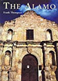 Front cover for the book The Alamo by Frank T. Thompson