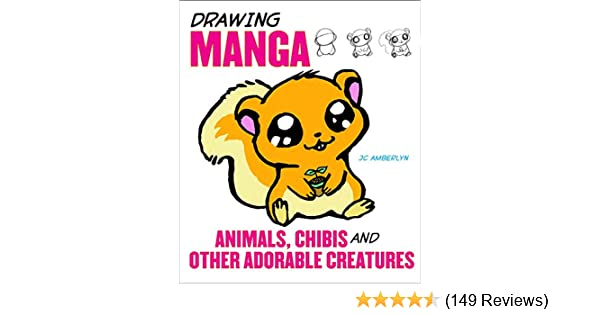 Drawing Manga Animals Chibis and Other Adorable Creatures
