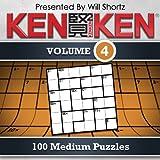 KenKen Vol. 4 : 100 Medium Puzzles
