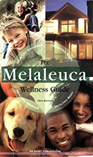 melaleuca wellness guide 15th edition 9780980111774 books amazon ca rh amazon ca Melaleuca The Wellness Company the melaleuca wellness guide pdf