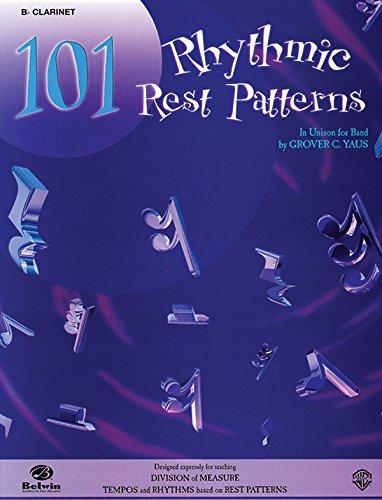101 Rhythmic Rest Patterns: B-flat Cornet (Trumpet)