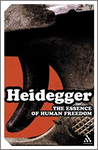 Book Essence of Human Freedom: An Introduction to Philosophy (Continuum Impacts) by Martin Heidegger (2005-03-01)