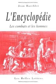 L'encyclopédie : Les combats et les hommes par Jean Haechler