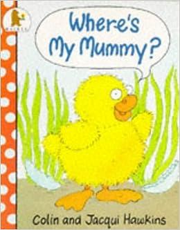 Where's My Mummy?: Amazon.es: Hawkins, Colin, Hawkins, Jacqui ...
