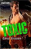 Toxic (Intrigue Noir Book 1)