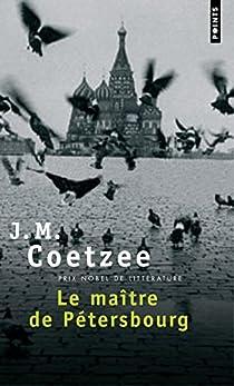 Le maître de Pétersbourg par Coetzee