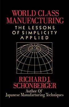 World Class Manufacturing by [Schonberger, Richard J.]
