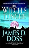 The Witch's Tongue, James D. Doss, 0312991088
