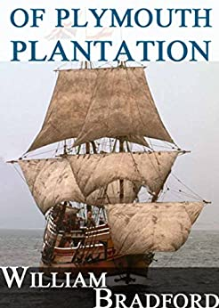 Of Plymouth Plantation - Kindle edition by William ...