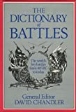 The Dictionary of Battles, , 0805004416
