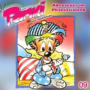 Abenteuer im Phantasialand (PANKI 09) Hörspiel