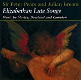 Peter Pears and Julian Bream - Lute Songs by Sir Peter Pears/Julian Bream
