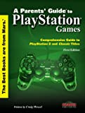 img - for A Parent's Guide to PlayStation Games book / textbook / text book
