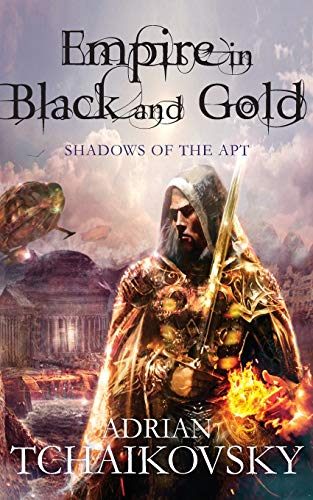 Empire in Black and Gold (Shadows of the Apt)
