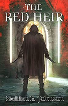 The Red Heir (The World Reborn Book 1) by [Johnson, Holden]