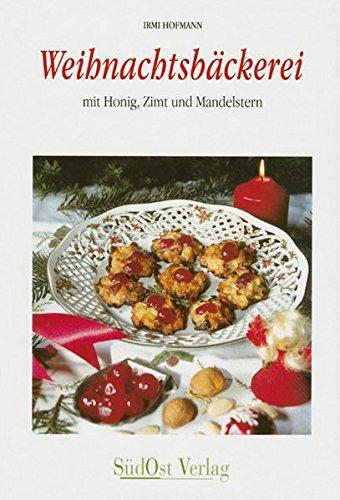 Weihnachtsbäckerei: mit Honig, Zimt und Mandelkern