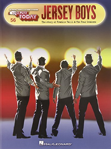 Jersey Boys: E-Z Play Today Volume 56