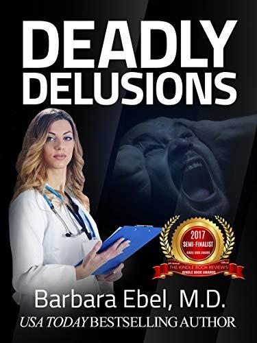 Deadly Delusions: A Medical Thriller (Dr. Annabel Tilson Novels Book 2) - http://medicalbooks.filipinodoctors.org