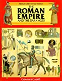The Roman Empire and the Dark Ages, Giovanni Caselli, 0872265633