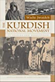 The Kurdish National Movement, Wadie Jwaideh, 081563093X