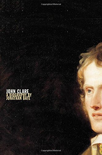 John Clare: A Biography
