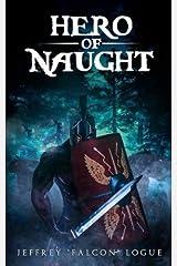Hero of Naught (Volume 1)