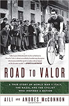 =DJVU= Road To Valor: A True Story Of WWII Italy, The Nazis, And The Cyclist Who Inspired A Nation. TITLE Elite crawl Group leading nuestro