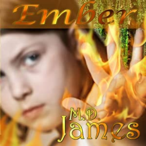 Ember: Forewedge Mountain, Book 1 Audiobook