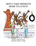 img - for Don't Take Monkeys Home To Lunch book / textbook / text book
