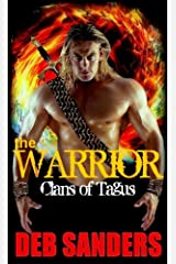 The Warrior (The Clans of Tagus Book 2) Kindle Edition