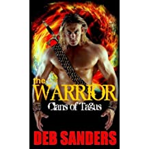 The Warrior (The Clans of Tagus Book 2)