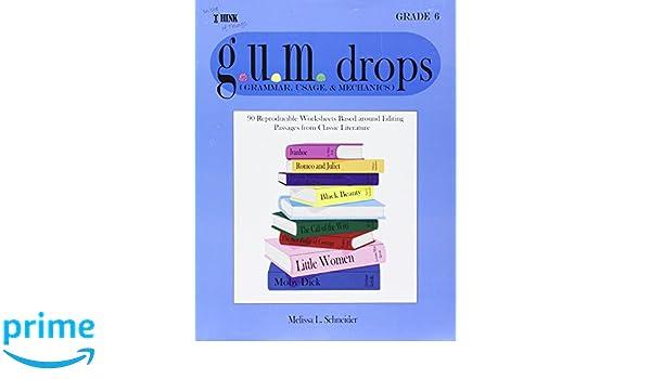 Workbook christmas grammar worksheets : G.U.M.drops Grade 6: Melissa Nelsen: 9781933407043: Amazon.com: Books