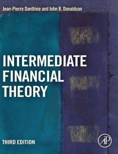 Intermediate Financial Theory  Third Edition  Academic Press Advanced Finance