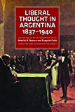 Liberal ideas were very important in Argentina from the time of independence. The Argentine constitution (1853-60), in force for a long time, was based on liberal principles taken from both the North American and the European tradition. The general s...