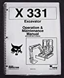 Bobcat 331 Excavator Operator's Owners Operation & Maintenance Manual - Part Number # 6722999