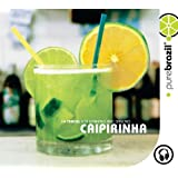 Pure Brazil: Caipirinha